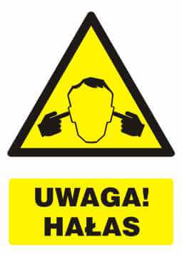 Znak UWAGA! Hałas z opisem
