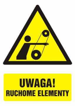 Znak UWAGA! Ruchome elementy z opisem