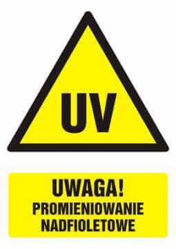 Znak UWAGA! Promieniowanie nadfioletowe z opisem