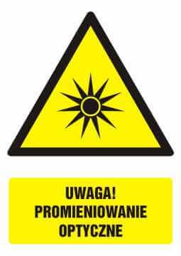 Znak UWAGA! Promieniowanie optyczne z opisem