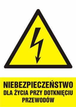 Niebezpieczeństwo dla życia przy dotknięciu przewodów - pionowy