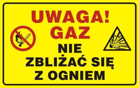 UWAGA! Gaz - nie zbliżać się z ogniem 2