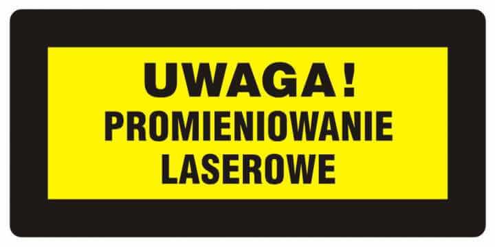 UWAGA! Promieniowanie laserowe