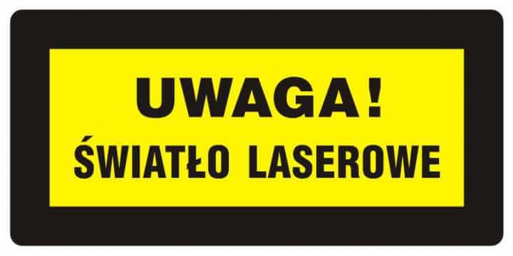 UWAGA! Światło laserowe