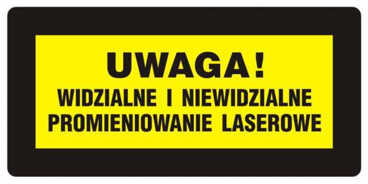 UWAGA! Widzialne i niewidzialne promieniowanie laserowe