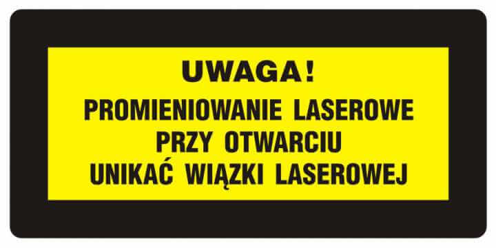 UWAGA! Promieniowanie laserowe. Unikać wiązki laserowej