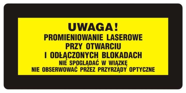 UWAGA! Promieniowanie laserowe. Nie spoglądać w wiązkę. Nie obserwować przez przyrządy optyczne 2