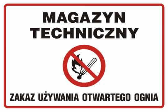 Magazyn techniczny. Zakaz używania otwartego ognia