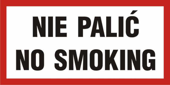 Nie palić - No smoking
