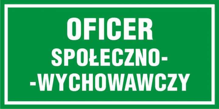 Oficer społeczno - wychowawczy