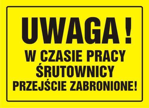 Tablica UWAGA! W czasie pracy śrutownicy przejście zabronione