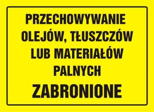 Tablica przechowywanie olejów, tłuszczów lub materiałów palnych zabronione