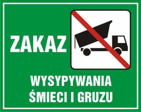 Zakaz wysypywania śmieci i gruzu