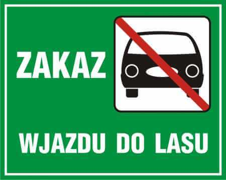 Zakaz wjazdu do lasu