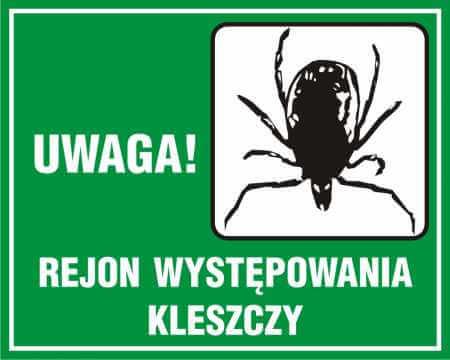 UWAGA! Rejon występowania kleszczy