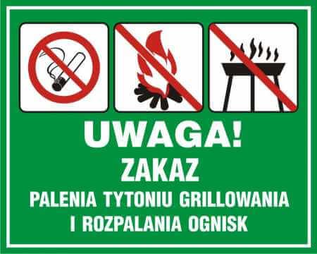 UWAGA! Zakaz palenia tytoniu, grillowania i rozpalania ognisk
