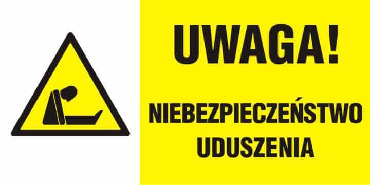 UWAGA! Niebezpieczeństwo uduszenia