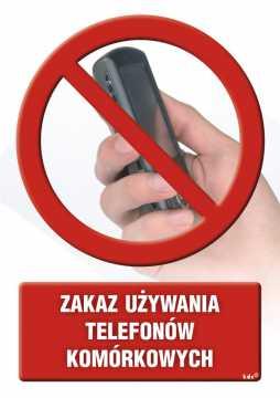 Zakaz używania telefonów komórkowych 3
