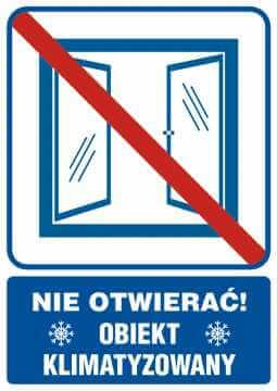 Nie otwierać obiekt klimatyzowany 2