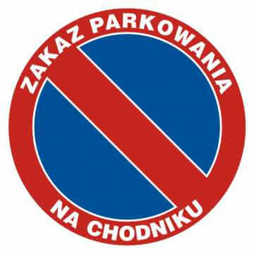 Zakaz parkowania na chodniku