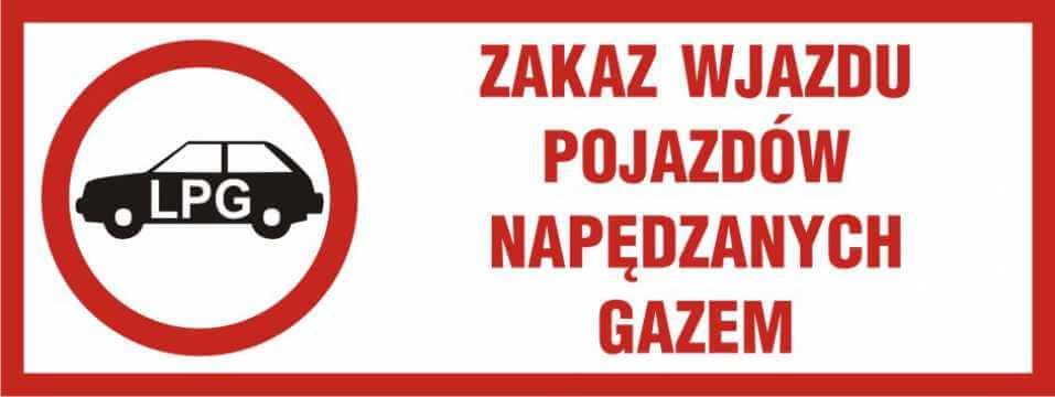 Zakaz wjazdu pojazdów napędzanych gazem (do garaży podziemnych i na parkingi o szczególnym przeznacz.) 2