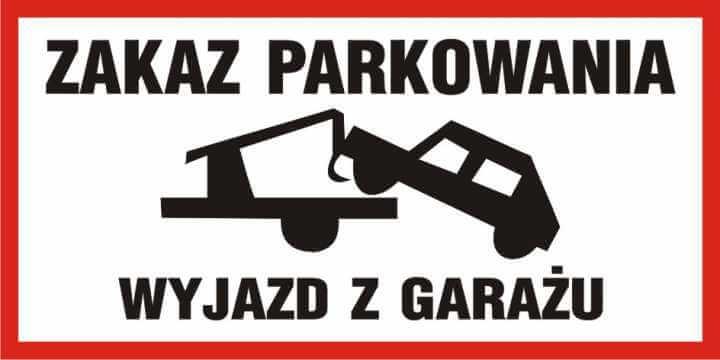 Zakaz parkowania - wyjazd z garażu