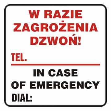 Naklejka w razie zagrożenia dzwoń - tel. ...... In case of emergency dial