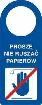 Zawieszka na klamkę proszę nie ruszać dokumentów