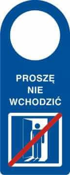 Zawieszka na klamkę proszę nie wchodzić